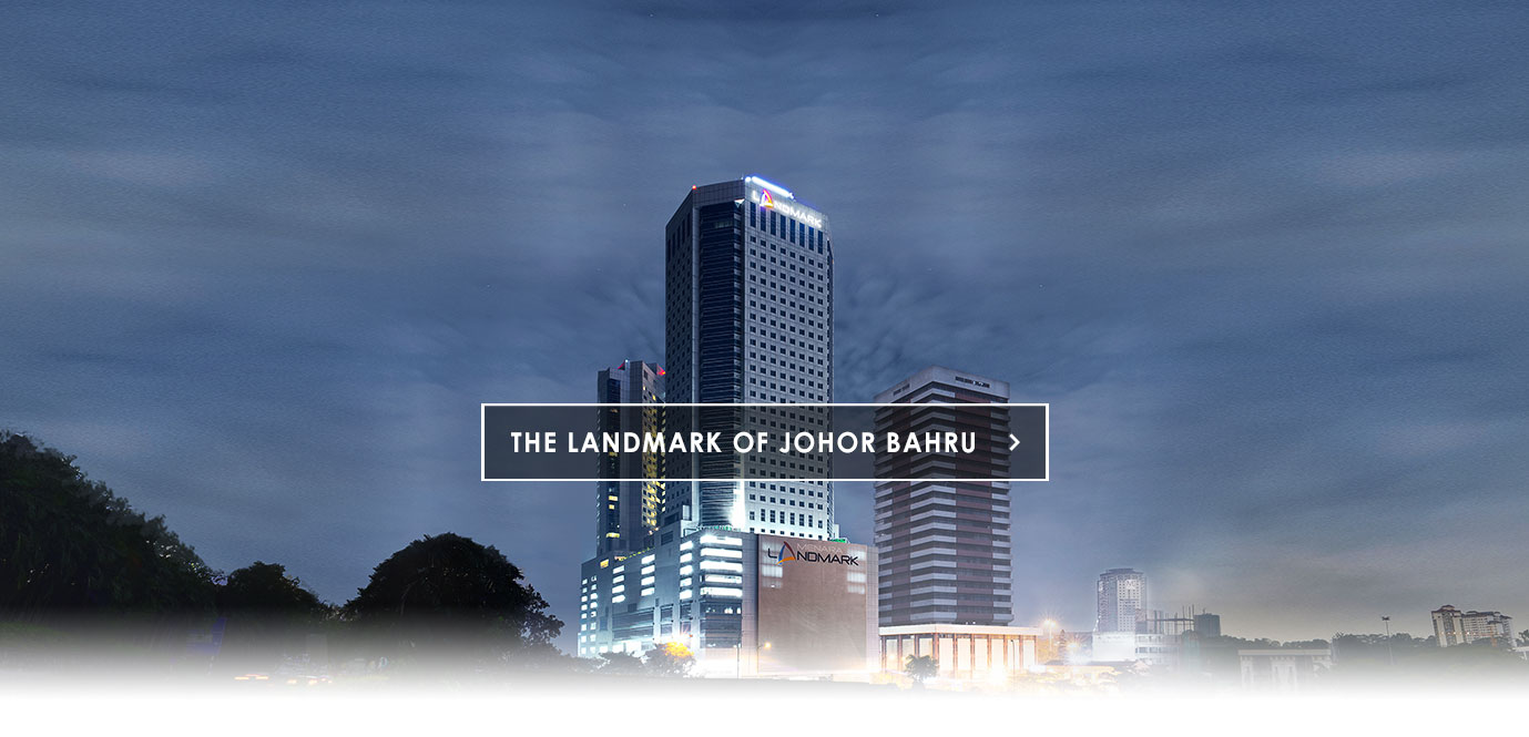 Menara Landmark Office Tower & Medical Suites Johor Bahru